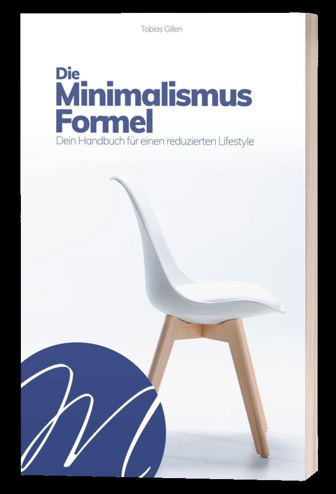 Die Minimalismus-Formel Buch Tobias Gillen